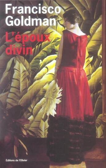 Couverture du livre « Epoux divin (l') » de Francisco Goldman aux éditions Editions De L'olivier
