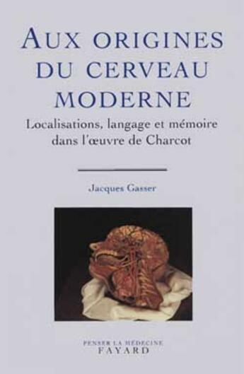 Couverture du livre « Aux Origines Du Cerveau Moderne » de Gasser-J aux éditions Fayard
