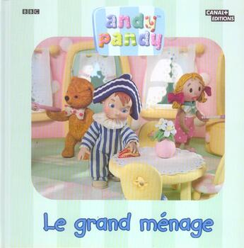 Couverture du livre « Andy Pandy ; Le Grand Menage » de Collectif aux éditions Canal +