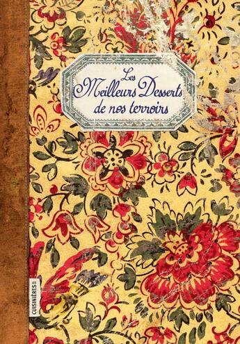 Couverture du livre « Meilleurs desserts de nos terroirs » de Elisabeth Boutte aux éditions Stephane Baches