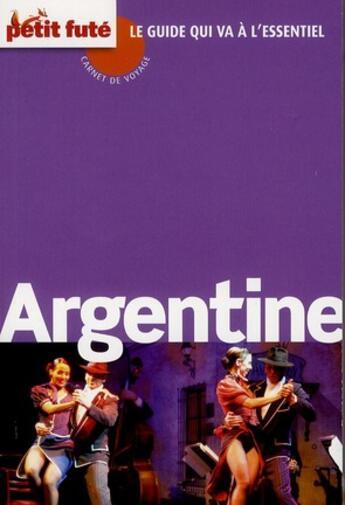 Couverture du livre « Guide Petit Fute ; Carnets De Voyage ; Argentine (Edition 2011) » de Collectif Petit Fute aux éditions Le Petit Fute
