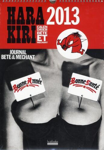 Couverture du livre « Calendrier Hara Kiri 2013 » de Collectif aux éditions Hoebeke