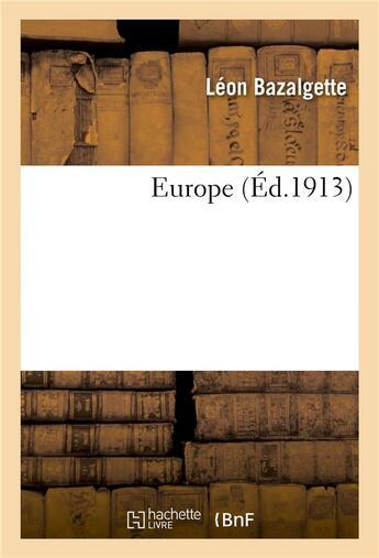 Couverture du livre « Europe » de Bazalgette Leon aux éditions Hachette Bnf