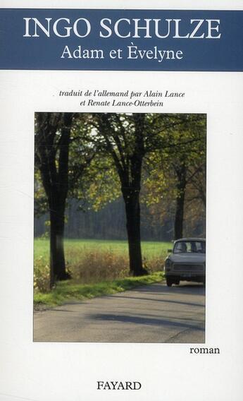 Couverture du livre « Adam et Evelyne » de Ingo Schulze aux éditions Fayard