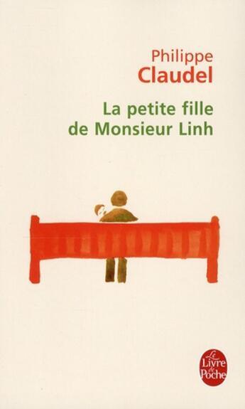 Couverture du livre « La petite fille de Monsieur Linh » de Philippe Claudel aux éditions Lgf
