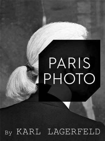Couverture du livre « Paris photo by Karl Lagerfeld » de Karl Lagerfeld aux éditions Steidl