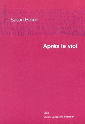 Couverture du livre « Apres le viol » de Susan Brison aux éditions Jacqueline Chambon