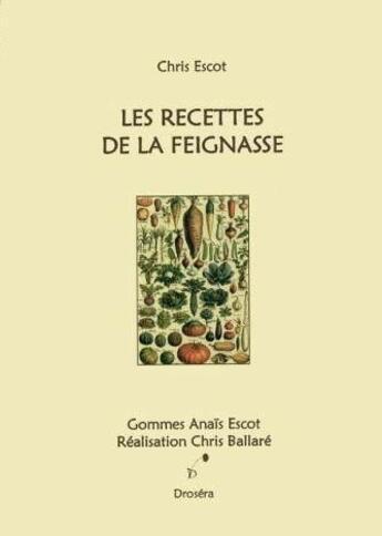Couverture du livre « Les recettes de la feignasse » de Chris Escot aux éditions Drosera