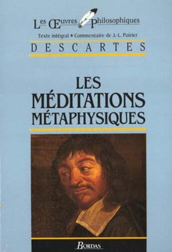 Couverture du livre « Les méditations métaphysiques » de Rene Descartes aux éditions Bordas