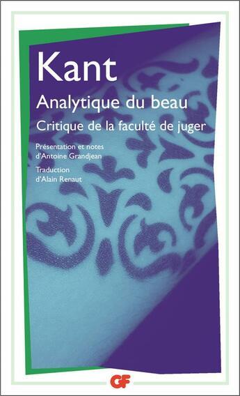 Couverture du livre « Analytique du beau ; critique de la faculté de juger » de Immanuel Kant aux éditions Flammarion