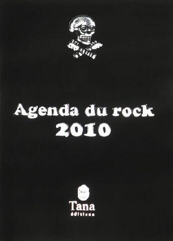 Couverture du livre « Agenda du rock 2009 » de Philippe Manoeuvre aux éditions Tana