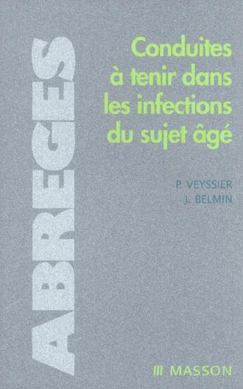 Couverture du livre « Conduites a tenir dans les infections du sujet age » de Veyssier/Belmin aux éditions Elsevier-masson