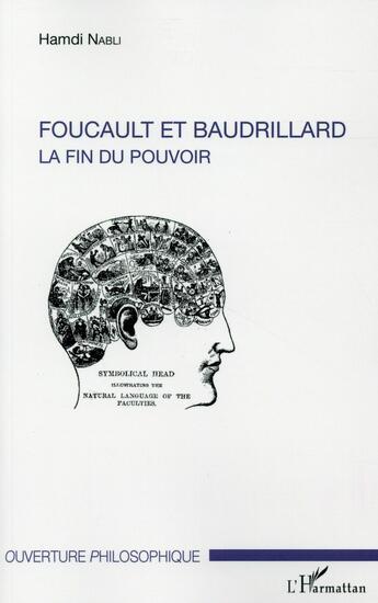 Couverture du livre « Foucault et Baudrillard ; la fin du pouvoir » de Hamdi Nabli aux éditions L'harmattan
