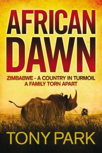 Couverture du livre « African Dawn » de Tony Park aux éditions Quercus Publishing Digital