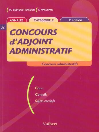 Couverture du livre « Concours D'Adjoint Administratif ; 3e Edition » de Frank Marchand aux éditions Vuibert