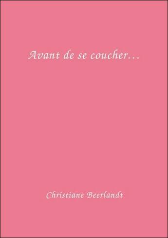 Couverture du livre « Avant de se coucher ; carte a5 » de Christiane Beerlandt aux éditions Altina