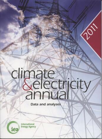 Couverture du livre « Climate and electricity annual 2011 ; data and analyses » de Collectif aux éditions Ocde
