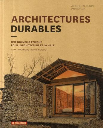 Couverture du livre « Architecture durable ; une nouvelle éthique pour l'architecture et la ville » de Contal-M.H+Revedin-J aux éditions Le Moniteur