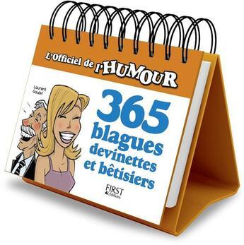Couverture du livre « 365 blagues, devinettes et bêtisiers » de Laurent Gaulet aux éditions First