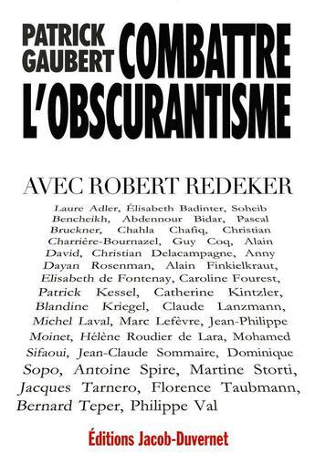 Couverture du livre « Contre l'obscurantisme avec robert redeker » de Patrick Gaubert aux éditions Jacob-duvernet