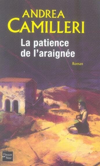 Couverture du livre « La patience de l'araignée » de Andrea Camilleri aux éditions Fleuve Noir