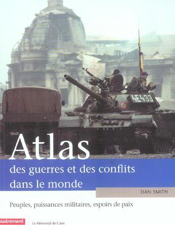 Couverture du livre « Atlas des guerres et des conflits dans l » de Dan Smith aux éditions Autrement