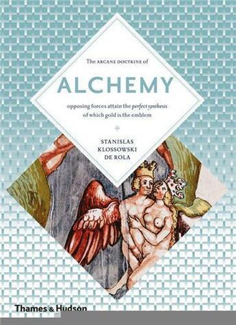 Couverture du livre « Alchemy (Art And Imagination) /Anglais » de Klossowski De Rola S aux éditions Thames & Hudson
