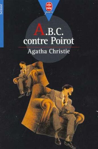 Couverture du livre « A.B.C. contre Poirot » de Agatha Christie aux éditions Hachette Jeunesse