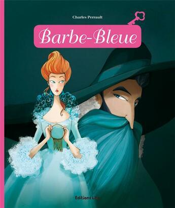 Couverture du livre « Barbe Bleue » de Anne Royer et Mayalen Goust aux éditions Lito