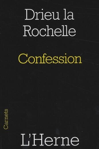 Couverture du livre « Confession » de Drieu La Rochelle aux éditions L'herne