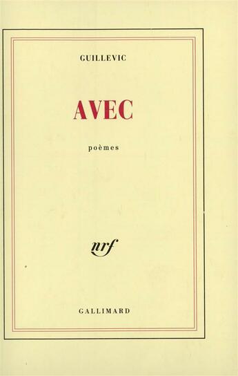 Couverture du livre « Avec » de Eugene Guillevic aux éditions Gallimard