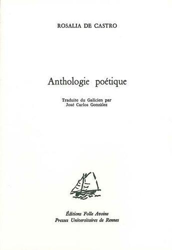 Couverture du livre « Anthologie poétique » de Rosalia De Castro aux éditions Folle Avoine