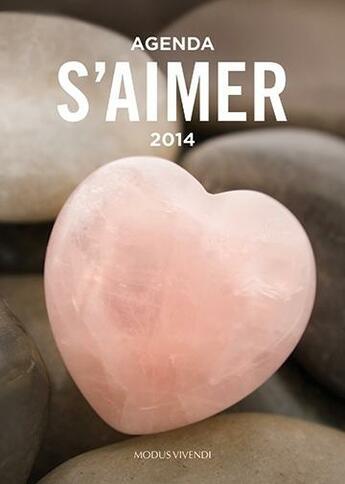 Couverture du livre « Agenda s'aimer (2014) » de Collectif aux éditions Modus Vivendi