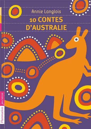 Couverture du livre « 10 contes d'Australie » de Annie Langlois aux éditions Pere Castor