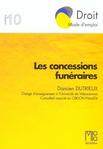 Couverture du livre « Concessions Funeraires (Les) » de Damien Dutrieux aux éditions Mb