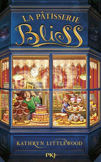 Couverture du livre « La pâtisserie Bliss T.1 » de Kathryn Littlewood aux éditions Pocket Jeunesse
