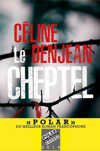 Couverture du livre « Le cheptel » de Celine Denjean aux éditions Marabout