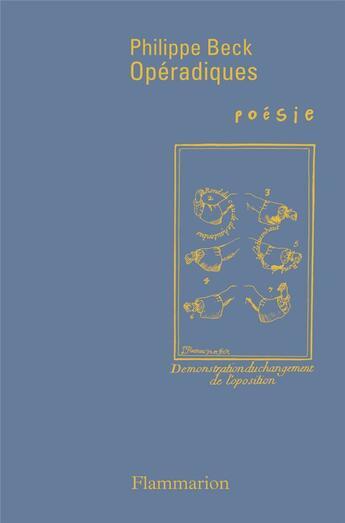 Couverture du livre « Opéradiques » de Philippe Beck aux éditions Flammarion