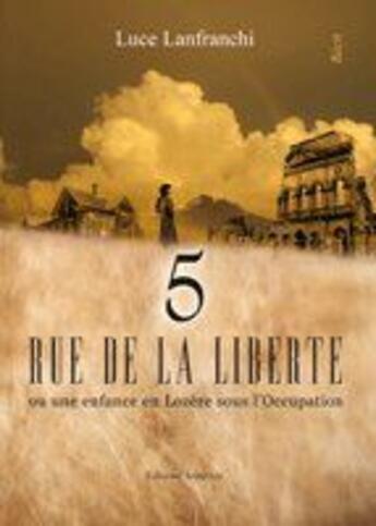 Couverture du livre « 5 rue de la Liberté » de Luce Lanfranchi aux éditions Amalthee