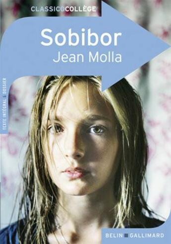 Couverture du livre « CLASSICO COLLEGE T.32 ; Sobibor, de Jean Molla » de Marianne Chomienne aux éditions Belin