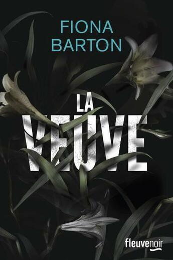 Couverture du livre « La veuve » de Fiona Barton aux éditions Fleuve Noir