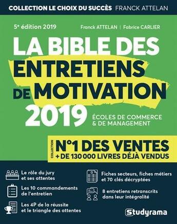 Couverture du livre « La bible des entretiens de motivation (édition 2019) » de Franck Attelan et Fabrice Carlier aux éditions Studyrama
