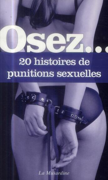Couverture du livre « 20 histoires de punitions sexuelles » de Collectif aux éditions La Musardine