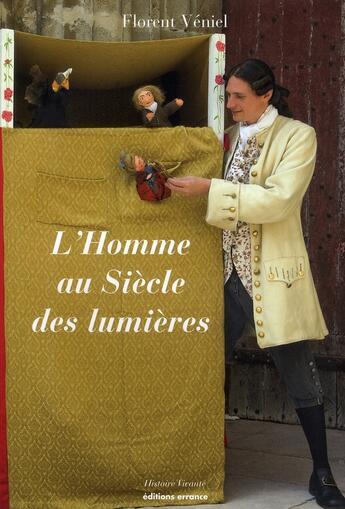 Couverture du livre « L'homme au siècle des Lumières » de Florent Veniel aux éditions Errance