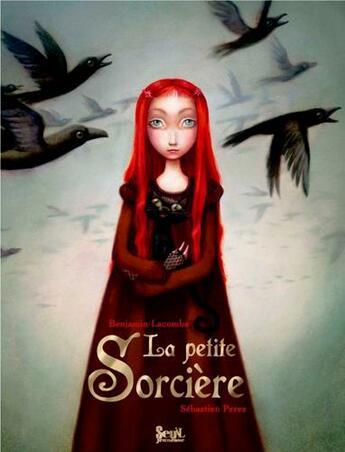 Couverture du livre « La petite sorcière » de Sebastien Perez aux éditions Seuil Jeunesse