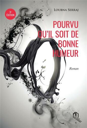 Couverture du livre « Pourvu qu'il soit de bonne humeur » de Loubna Serraj aux éditions Eddif Maroc