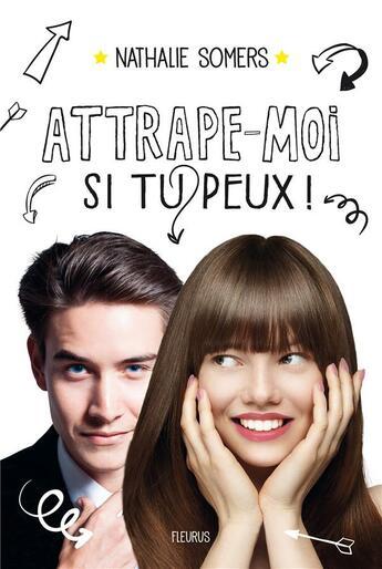 Couverture du livre « Attrape-moi si tu peux ! » de Nathalie Somers aux éditions Fleurus