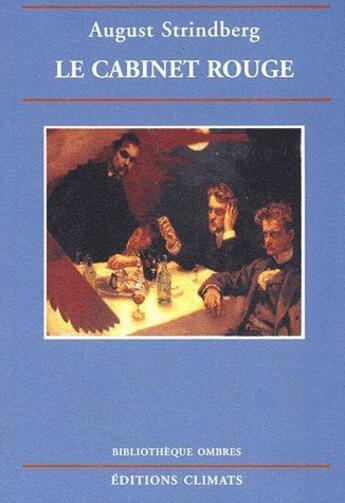 Couverture du livre « Le cabinet rouge » de August Strindberg aux éditions Ombres