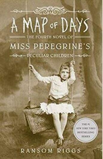 Couverture du livre « A MAP OF DAYS - MISS PEREGRINE''S PECULIAR CHILDREN » de Ransom Riggs aux éditions Random House Us