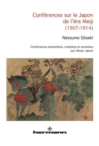 Couverture du livre « Conférences sur le Japon de l'ère Meiji (1970-1914) » de Soseki Natsume aux éditions Hermann